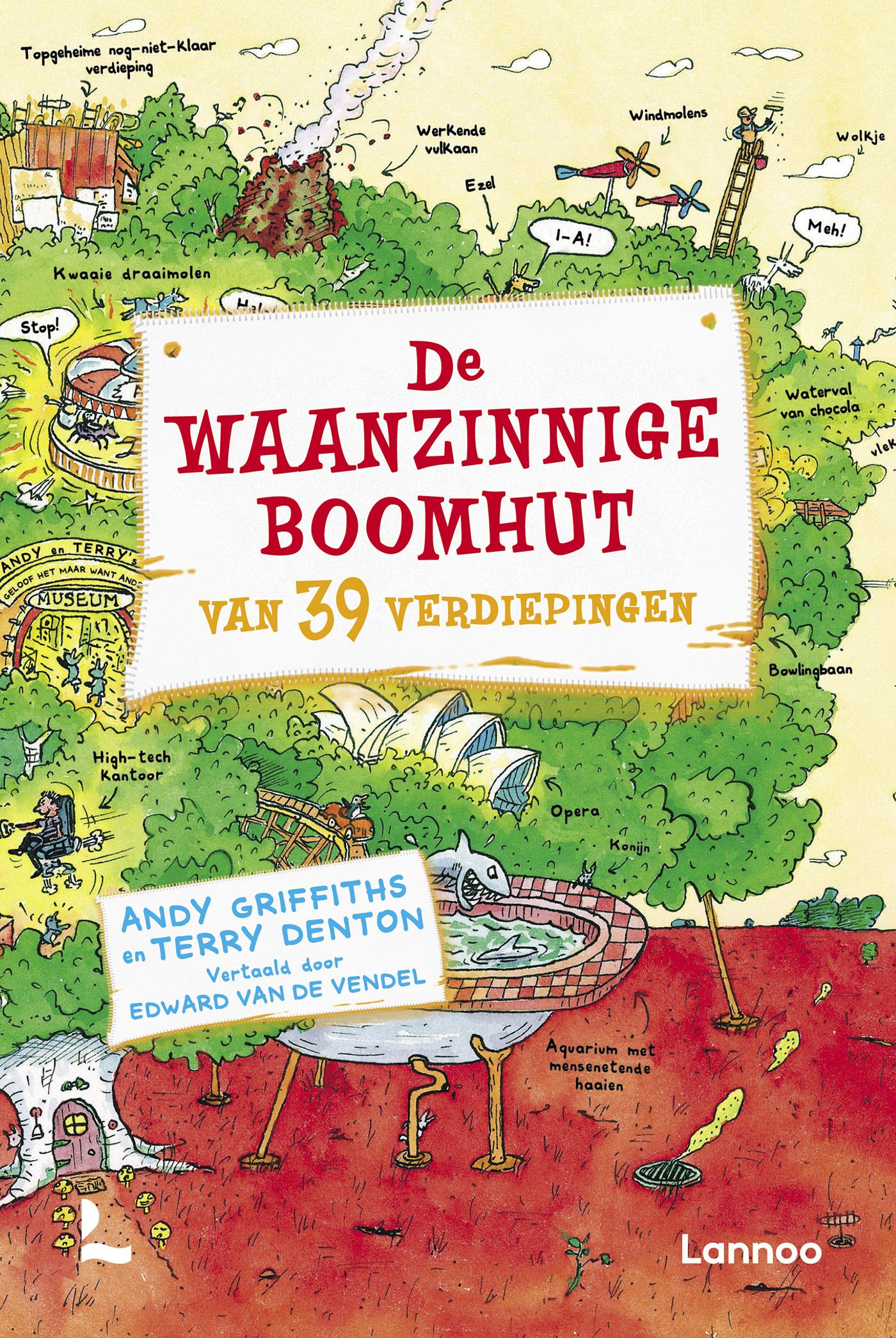 De Waanzinnige Boomhut Van 39 Verdiepingen Uitgeverij Lannoo
