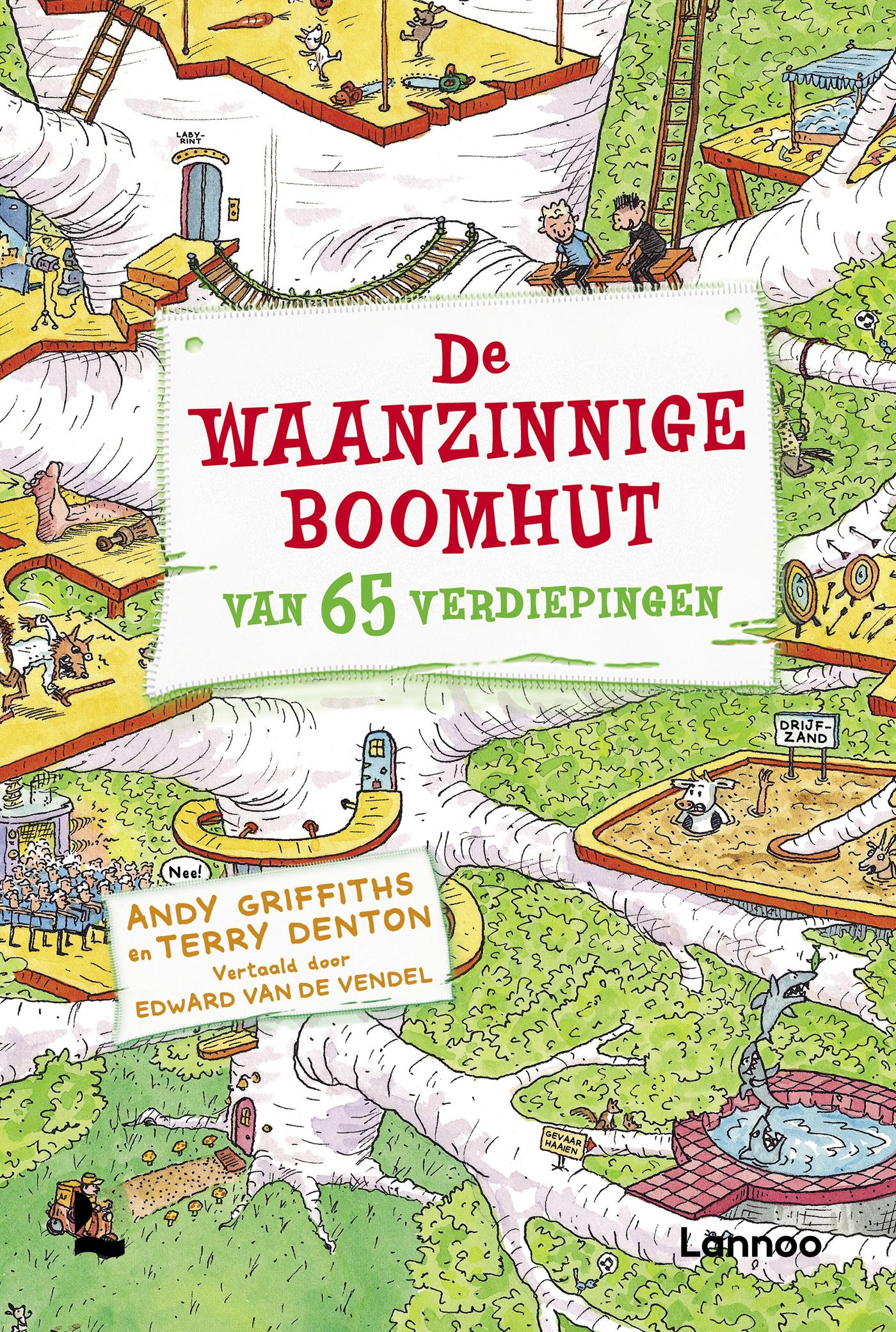 De Waanzinnige Boomhut Van 65 Verdiepingen Uitgeverij Lannoo