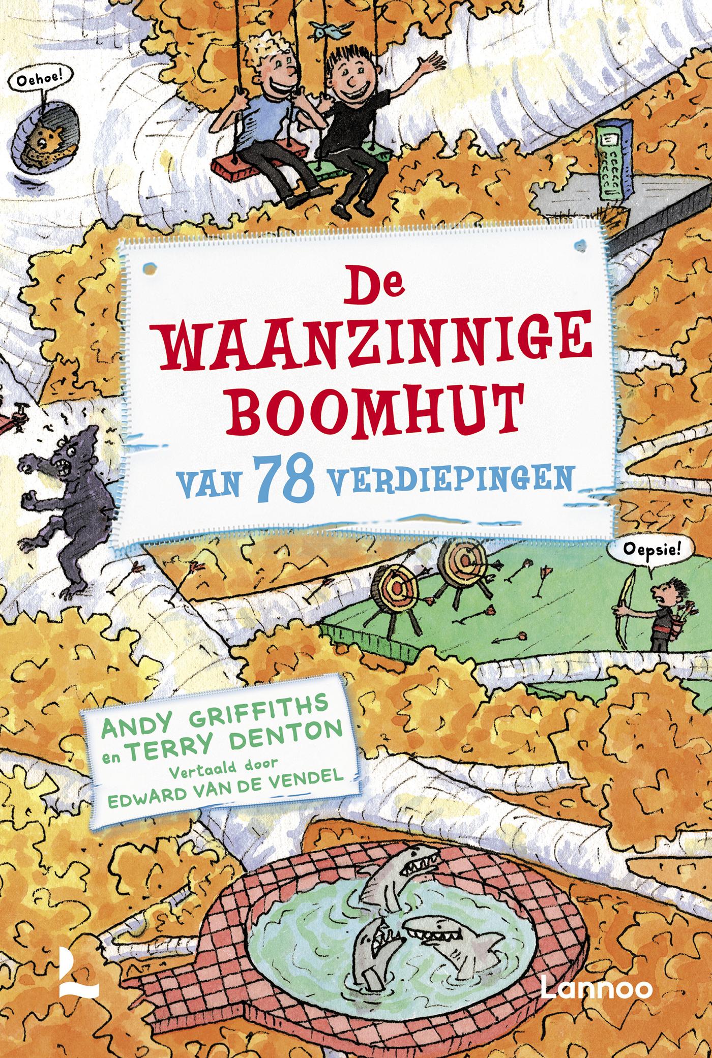 De Waanzinnige Boomhut Van 78 Verdiepingen Uitgeverij Lannoo