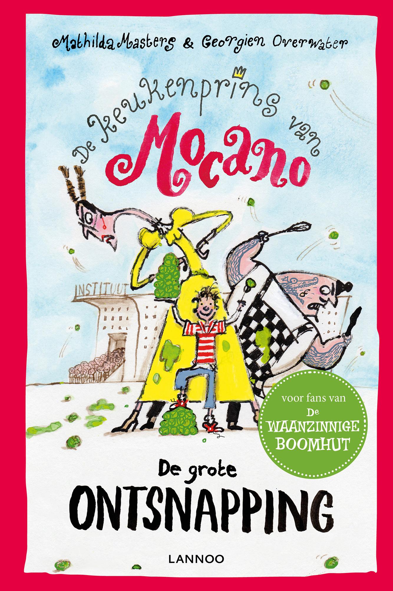 De keukenprins van Mocano IV - De grote ontsnapping   Uitgeverij ...