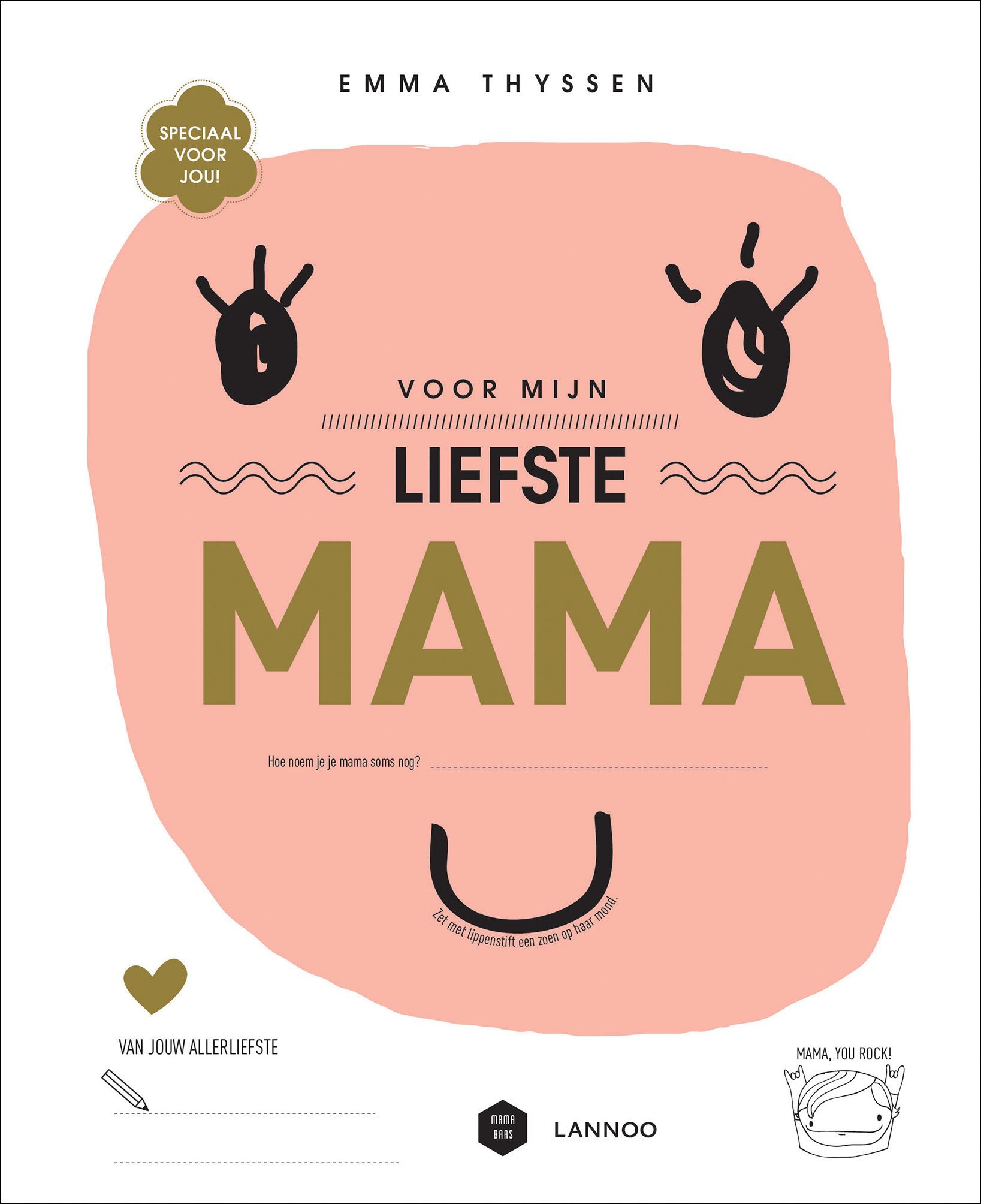 6d4fd1db59c Voor mijn liefste mama | Uitgeverij Lannoo
