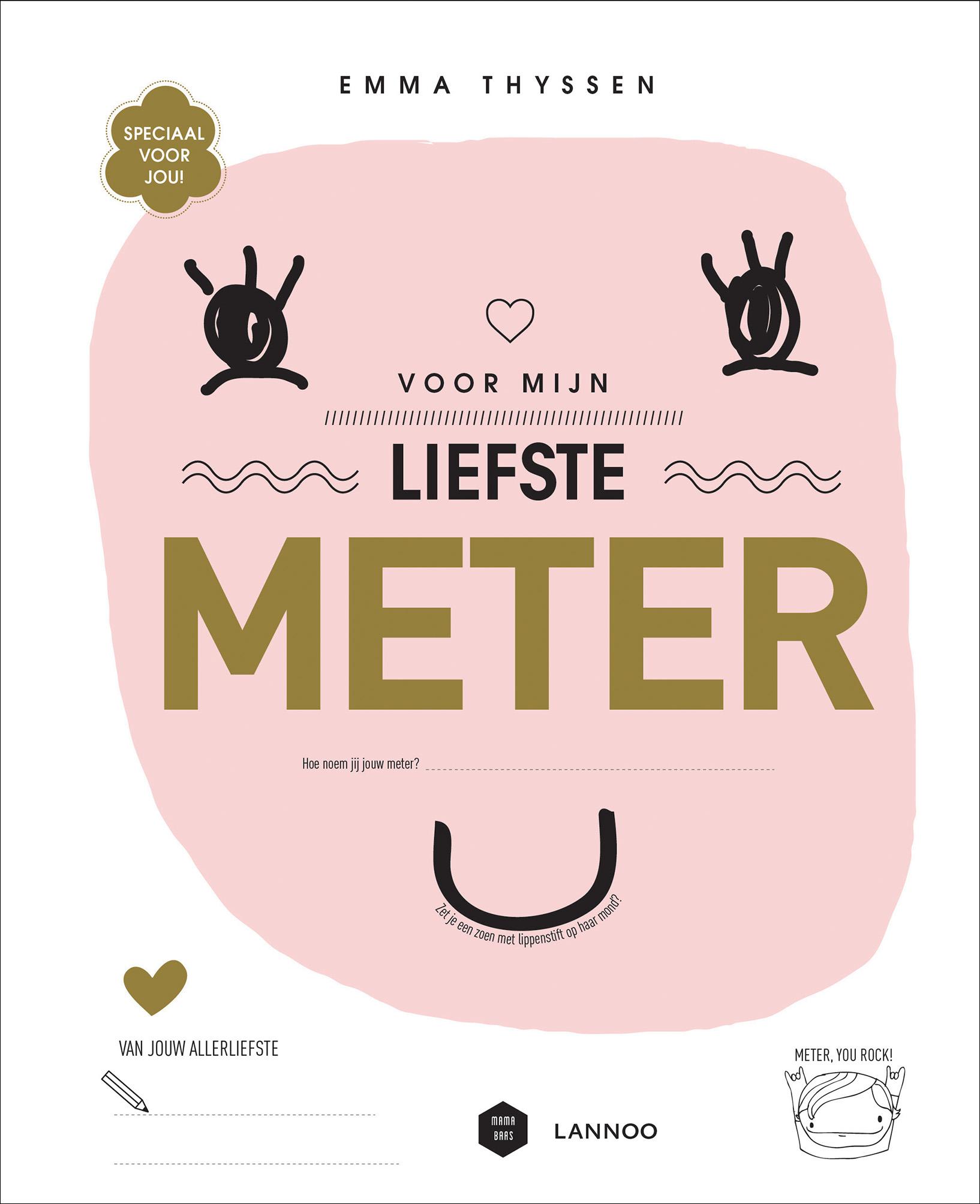 Ongebruikt Voor mijn liefste meter | Uitgeverij Lannoo CF-59