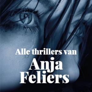 Alle thrillers van Anja Feliers
