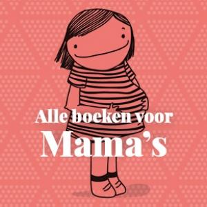 Alle boeken voor mama's