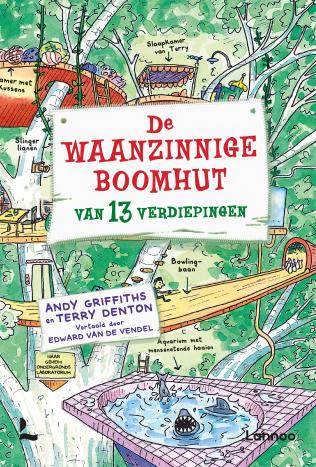 De Waanzinnige Boomhut Van 13 Verdiepingen Uitgeverij Lannoo