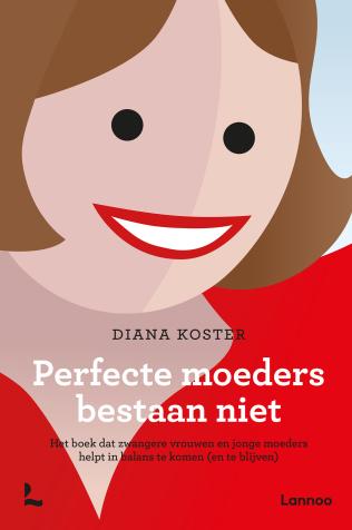 Perfecte moeders bestaan niet uitgeverij lannoo for Moeders en zonen psychologie