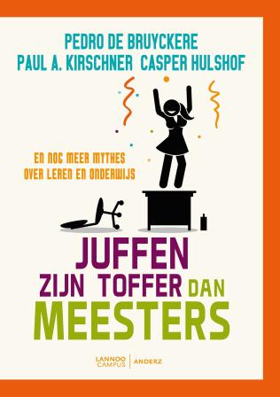 Nieuwste boek: Juffen zijn Toffer dan Meesters
