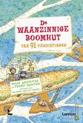 De Waanzinnige Boomhut Van 26 Verdiepingen Uitgeverij Lannoo
